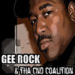 GEE ROCK & THA CND COALITION