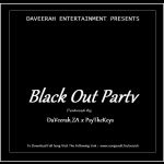 -DaVeerah ZA x PsyTheKeys- Black Out Party(Origina