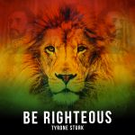 Be Righteous